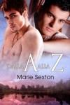 Dalla A alla Z (serie Coda) - Marie Sexton