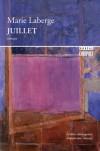 Juillet - Marie Laberge