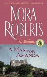 A Man for Amanda - Nora Roberts