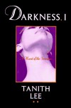 Darkness, I - Tanith Lee