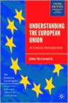 Understanding the European Union: A Concise Introduction (European Union) - John McCormick