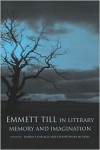 Emmett Till in Literary Memory and Imagination - Harriet Pollack