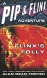 Flinx's Folly - Alan Dean Foster