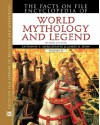 The Facts on File Encyclopedia of World Mythology and Legend (Facts on File Library of Religion and Mythology) 2 Vol. Set - Anthony S. Mercatante;James R. Dow
