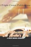 A Hustler's Wife (Triple Crown Publications Presents) - Nikki Turner