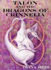 Talon and the Dragons of Crinnelia - Diana Metz