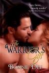 The Warriors Gift - Bonnie Dee