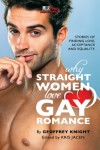 Why Straight Women Love Gay Romance - Geoffrey Knight, Kris Jacen