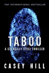 TABOO - forensic thriller feat CSI Reilly Steel #1 (preview) - Casey Hill