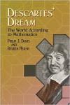 Descartes' Dream: The World According to Mathematics - Philip J. Davis,  Reuben Hersh