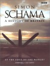 A History of Britain: At the Edge of the World? 3000 BC - AD 1603  - Simon Schama