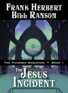 The Jesus Incident - Frank Herbert, Bill Ransom