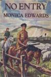 No Entry - Monica Edwards