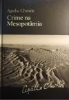 Crime na Mesopotâmia - Arminda Pereira, Agatha Christie