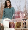 Crochet Me - Kim P. Werker