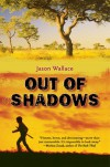 Out of Shadows - Jason Wallace