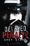 Delayed Penalty - Shey Stahl