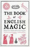 The Book of English Magic - Philip Carr-Gomm