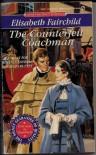 The Counterfeit Coachman - Elisabeth Fairchild