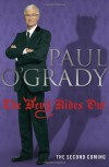 The Devil Rides Out - Paul O'Grady
