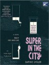 Super In The City (Audio) - Daphne Uviller, Emily Janice Card