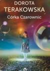Córka Czarownic - Dorota Terakowska