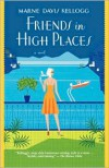Friends in High Places - Marne Davis Kellogg