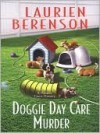 Doggie Day Care Murder (Melanie Travis Mysteries, #15) - Laurien Berenson