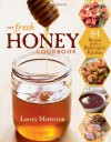 Fresh Honey Cookbook - Laurey Masterton