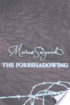 The Foreshadowing - Marcus Sedgwick