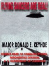 The Flying Saucers Are Real - Donald E. Keyhoe
