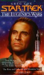 The Eugenics Wars Vol. 2:  The Rise and Fall of Khan Noonien Singh (Star Trek) - Greg Cox