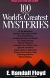 100 of the World's Greatest Mysteries: Strange Secrets - E. Randall Floyd