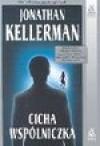 Cicha wspólniczka - Jonathan Kellerman