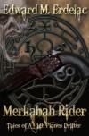 Merkabah Rider: Tales Of A High Planes Drifter (Merkabah  Rider #1) - Edward M. Erdelac