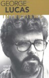 George Lucas: Interviews (Conversations with Filmmakers) -