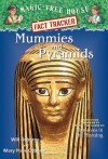 Magic Tree House Fact Tracker #3: Mummies and Pyramids: A Nonfiction Companion to Magic Tree House #3: Mummies in the Morning - Mary Pope Osborne