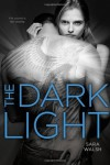 The Dark Light - Sara Walsh