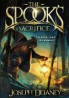 The Spook's Sacrifice  - Joseph Delaney