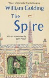 The Spire: With an introduction by John Mullan - William Golding, John Mullan