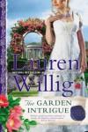 The Garden Intrigue - Lauren Willig