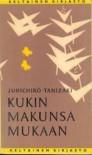 Kukin makunsa mukaan - Jun'ichirō Tanizaki, Yrjö Kivimies