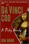 The Da Vinci Cod: A Fishy Parody - Don Brine