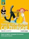 Tutte le storie di Pippi Calzelunghe letto da Marina Massironi. Audiolibro. CD Audio formato MP3: Pippi Langstrumpf - Astrid Lindgren