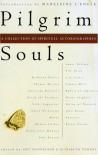 Pilgrim Souls: A Collection of Spiritual Autobiography - Elizabeth Powers