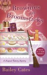 Brownies and Broomsticks - Bailey Cates