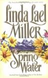 Springwater - Linda Lael Miller