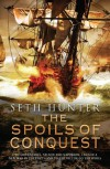 The Spoils of Conquest (Nathan Peake 6) - Seth Hunter