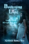 Beckoning Light (The Afterglow Trilogy #1) - Alyssa Rose Ivy