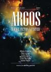 Argos Science Fiction&Fantasy No. 1 - Michael Haulică, Oliviu Craznic, Dan Lungu, Liviu Radu, Narcisa Stoica, Liviu Surugiu, Ioana Visan, Dan Doboş, Tudor Ciocarlie